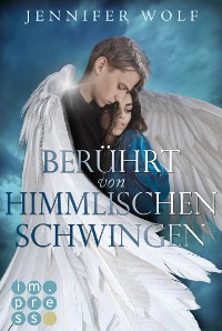 Cover Berührt von himmlischen Schwingen (Die Engel-Reihe 1)