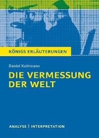 Cover Die Vermessung der Welt von Daniel Kehlmann. Königs Erläuterungen.