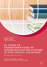 Cover 25 Years of Transformations of Higher Education Systems in Post-Soviet Countries