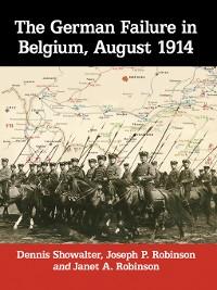 Cover The German Failure in Belgium, August 1914