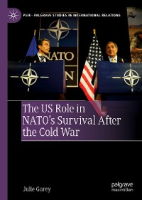 Cover The US Role in NATO's Survival After the Cold War