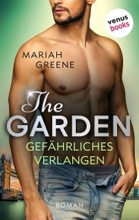 Cover THE GARDEN - Gefährliches Verlangen