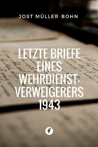 Cover Letzte Briefe eines Wehrdienstverweigerers 1943