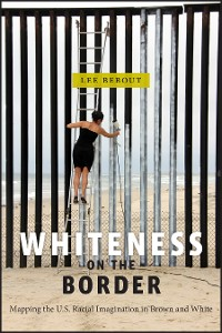Cover Whiteness on the Border