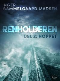 Cover Renholderen 2: Hoppet