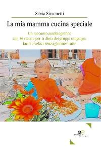 Cover La Mia Mamma Cucina Speciale
