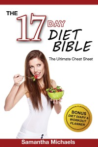 Cover 17 Day Diet : Ultimate Cheat Sheet (With Diet Diary & Workout Planner)
