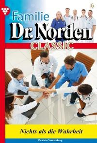Cover Familie Dr. Norden Classic 6 – Arztroman