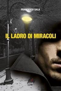 Cover Il ladro di miracoli