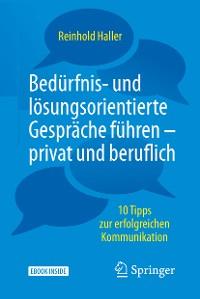 Cover Bedürfnis- und lösungsorientierte Gespräche führen - privat und beruflich