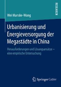 Cover Urbanisierung und Energieversorgung der Megastädte in China