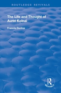 Cover Life and Thought of Aurel Kolnai