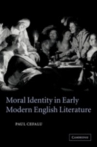 Cover Moral Identity in Early Modern English Literature