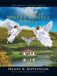 Cover The House Where Angels Dwell