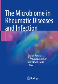 Cover The Microbiome in Rheumatic Diseases and Infection