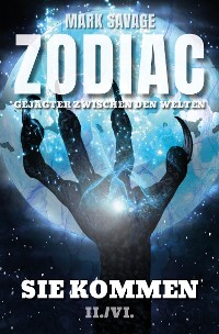 Cover Zodiac-Gejagter zwischen den Welten II: Sie kommen