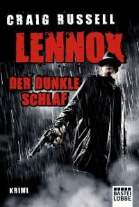 Cover Lennox - Der dunkle Schlaf