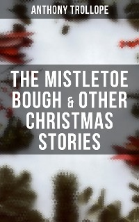 Cover The Mistletoe Bough & Other Christmas Stories