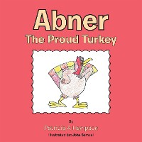Cover Abner the Proud Turkey