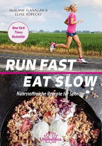 Cover Run Fast Eat Slow