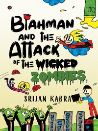 Cover Blahman and The Attack Of  The Wicked Zombies