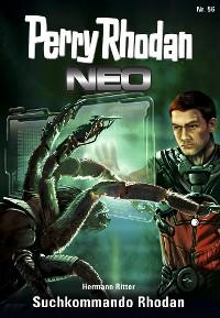 Cover Perry Rhodan Neo 56: Suchkommando Rhodan