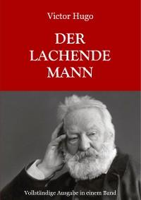 Cover Der lachende Mann - Vollständige Ausgabe