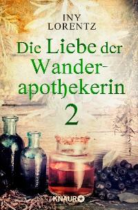 Cover Die Liebe der Wanderapothekerin 2