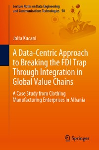 Cover A Data-Centric Approach to Breaking the FDI Trap Through Integration in Global Value Chains