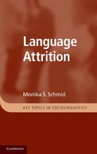 Cover Language Attrition