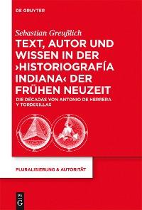 Cover Text, Autor und Wissen in der 'historiografía indiana' der Frühen Neuzeit