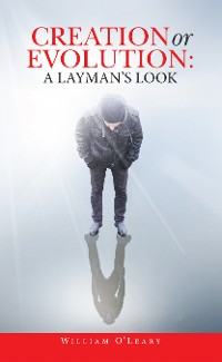 Cover Creation or Evolution:  a Layman's Look