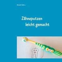 Cover Zähneputzen leicht gemacht