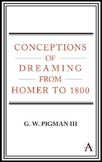 Cover Conceptions of Dreaming from Homer to 1800
