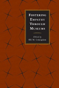 Cover Fostering Empathy Through Museums