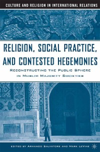 Cover Religion, Social Practice, and Contested Hegemonies