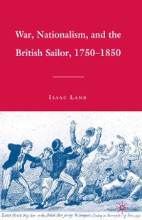 Cover War, Nationalism, and the British Sailor, 1750-1850