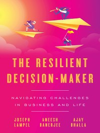 Cover The Resilient Decision-Maker