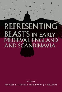Cover Representing Beasts in Early Medieval England and Scandinavia