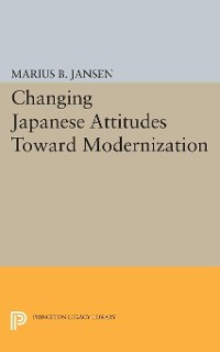 Cover Changing Japanese Attitudes Toward Modernization