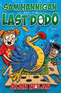 Cover Sam Hannigan and the Last Dodo