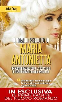 Cover Il diario perduto di Maria Antonietta