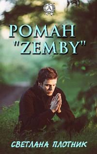"Cover Роман ""Zemby"""