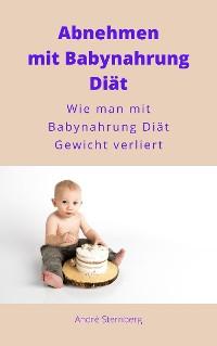 Cover Gewichtsverlust mit Babynahrung Diät
