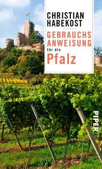 Cover Gebrauchsanweisung für die Pfalz