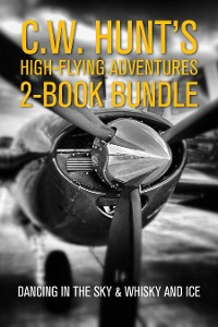 Cover C.W. Hunt's High-Flying Adventures 2-Book Bundle