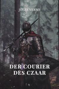 Cover Der Courier des Czaar