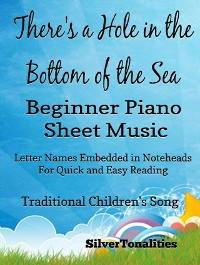 Cover There's a Hole In the Bottom of the Sea Beginner Piano Sheet Music