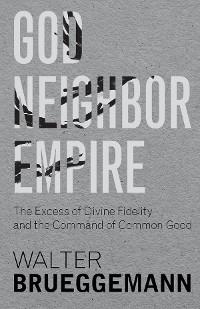 Cover God, Neighbor, Empire