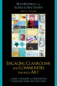 Cover Engaging Classrooms and Communities through Art